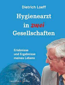 Hygienearzt in zwei Gesellschaften von Loeff,  Dietrich