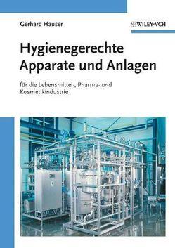 Hygienegerechte Apparate und Anlagen von Hauser,  Gerhard