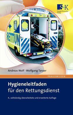 Hygieneleitfaden für den Rettungsdienst von Tanzer,  Wolfgang, Wolf,  Andreas