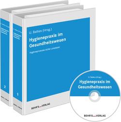 Hygienepraxis im Gesundheitswesen von Ballies,  Dr. Ulla