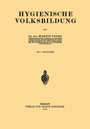 Hygienische Volksbildung von Voge,  Martinl