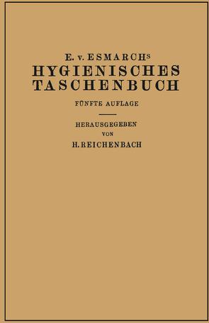 Hygienisches Taschenbuch von Esmarch,  Erwin von, Reichenbach,  H.