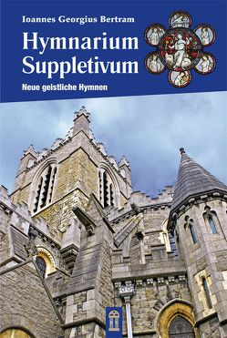 Hymnarium Suppletivum von Bertram,  Hansjürgen
