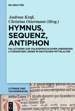 Hymnus, Sequenz, Antiphon von Krass,  Andreas, Ostermann,  Christina