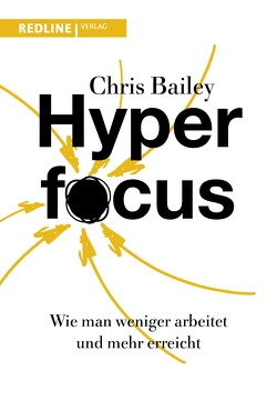 Hyperfocus von Bailey,  Chris