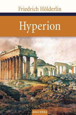 Hyperion von Hölderlin,  Friedrich