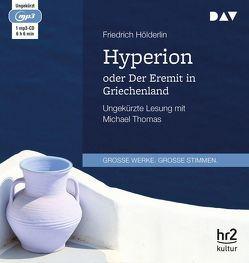 Hyperion oder Der Eremit in Griechenland von Hölderlin,  Friedrich, Thomas,  Michael