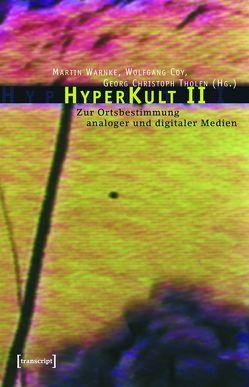 HyperKult II von Coy,  Wolfgang, Tholen,  Georg Christoph, Warnke,  Martin