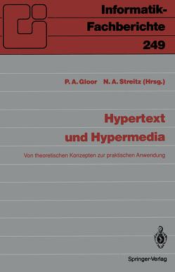 Hypertext und Hypermedia von Gloor,  Peter A., Streitz,  Norbert