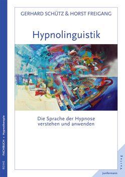 Hypnolingusitik von Freigang,  Horst, Schütz,  Gerhard