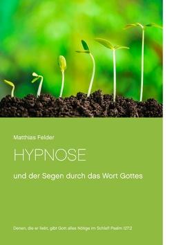 HYPNOSE von Felder,  Matthias