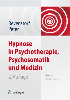Hypnose in Psychotherapie, Psychosomatik und Medizin von Burkhard,  Peter, Revenstorf,  Dirk