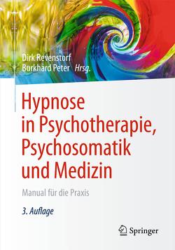 Hypnose in Psychotherapie, Psychosomatik und Medizin von Peter,  Burkhard, Revenstorf,  Dirk