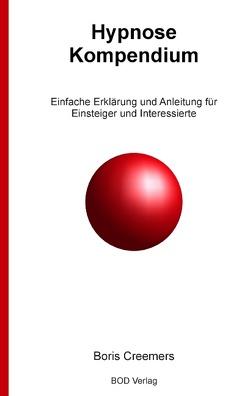 Hypnose Kompendium von Creemers,  B.