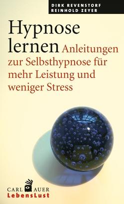 Hypnose lernen von Revenstorf,  Dirk, Zeyer,  Reinhold