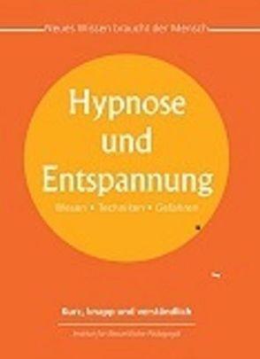 Hypnose und Entspannung von Franzke,  Reinhard