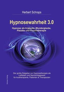 Hypnosewahrheit 3.0 von Schraps,  Herbert