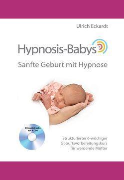 Hypnosis-Babys von Eckardt,  Ulrich