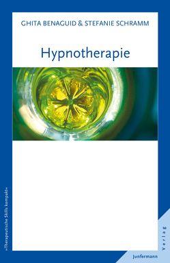 Hypnotherapie von Benaguid,  Ghita, Schramm,  Stefanie