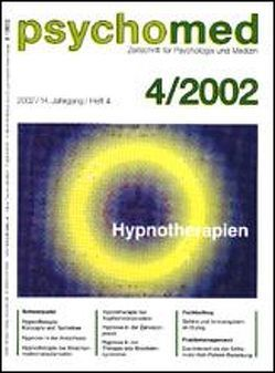 Hypnotherapien (Schwerpunktthema Psychomed) von Bloch-Szentágothai,  Katalin, Burkhard,  Peter, Häuser,  Winfried, Lorenz-Wallacher,  Liz, Schmierer,  Albrecht, Schmierer,  Gudrun, Seemann,  Hanne, Wildgrube,  Klaus