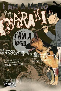 I am a Hero in Ibaraki von Fujisawa,  Kazuya, Hanazawa,  Kengo, Stutterheim,  Nadja