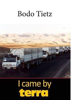 I came by terra von Tietz,  Bodo