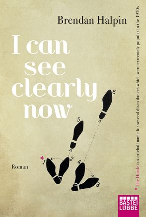 I Can See Clearly Now von Halpin,  Brendan, Ritterbach,  Barbara