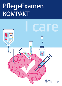 I care – PflegeExamen KOMPAKT