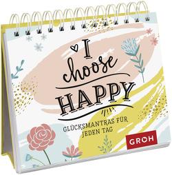 I choose happy von Groh Redaktionsteam