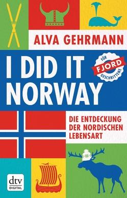 I did it Norway! von Gehrmann,  Alva