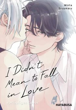 I Didn't Mean to Fall in Love von Hesse,  Diana, Suzumaru,  Minta