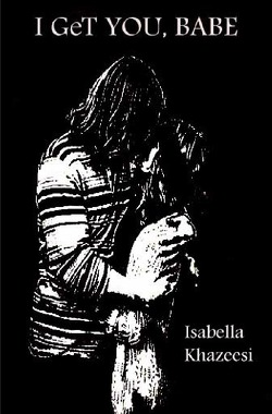 I GeT YOU, BABE von Khazeesi,  Isabella