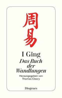 I Ging von Cleary,  Thomas, Fischer-Schreiber,  Ingrid