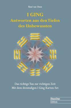 I GING Antworten aus den Tiefen des Unbewussten von Osten,  Rene van
