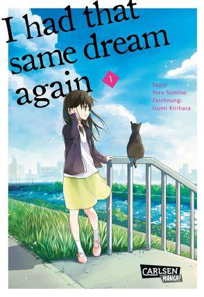 I had that same dream again 1 von Kirihara,  Idumi, Sumino,  Yoru