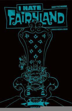 I hate Fairyland 02 – Luxusausgabe (Türkise Edition) von Young,  Skottie