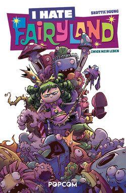 I hate Fairyland 02 von Young,  Skottie