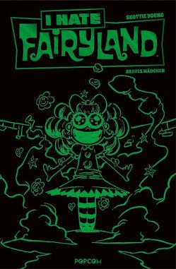 I hate Fairyland 03: Luxusausgabe (Grüne Edition) von Young,  Skottie