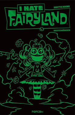 I hate Fairyland 03 – Luxusausgabe (Grüne Edition) von Young,  Skottie