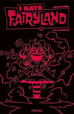 I hate Fairyland 03 – Luxusausgabe (Rote Edition) von Young,  Skottie