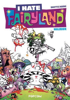 I hate Fairyland – Malbuch von Young,  Skottie