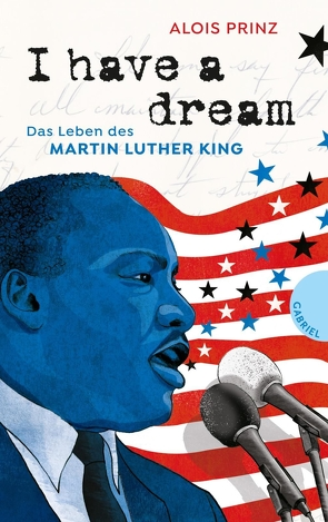 I have a dream von Prinz,  Alois, Schautz,  Irmela