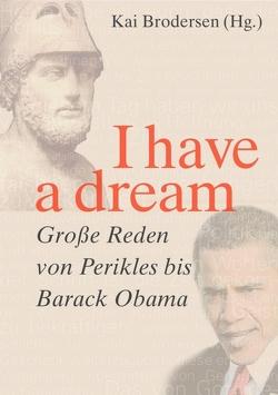 I have a dream. von Brodersen,  Kai