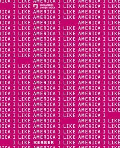 I Like America von Bergmann,  Petra, Frank,  Svenja, Schaufler,  Peter