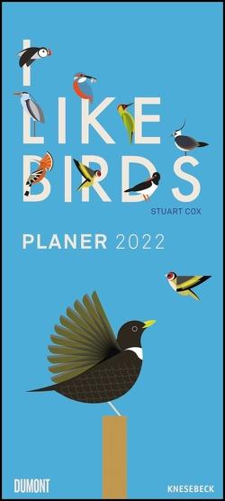 I LIke Birds 2022 ‒ Planer mit zwei Spalten ‒ Partner-Planer ‒ Notizkalender ‒ Illustriert von Stuart Cox ‒ Format 22 x 49,5 cm von Cox,  Stuart
