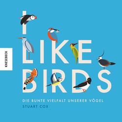I like Birds von Cox,  Stuart, Fuchs,  Dörte, Orth,  Jutta