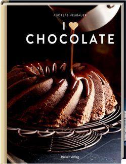 I love Chocolate von Brachat,  Oliver, Neubauer,  Andreas