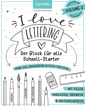 I Love Lettering von Landschützer,  Cornelia