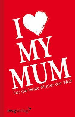 I love my mum von Fuchs,  Axel