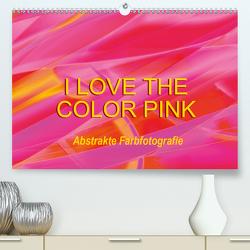 I love the color pink – Abstrakte Farbfotografie (Premium, hochwertiger DIN A2 Wandkalender 2021, Kunstdruck in Hochglanz) von Jäger,  Anette